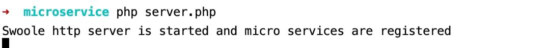 启动基于 PHP 实现的微服务