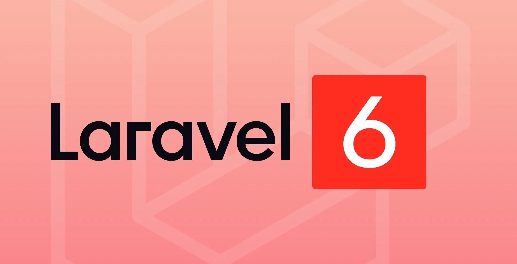 Laravel 6.12.0 发布