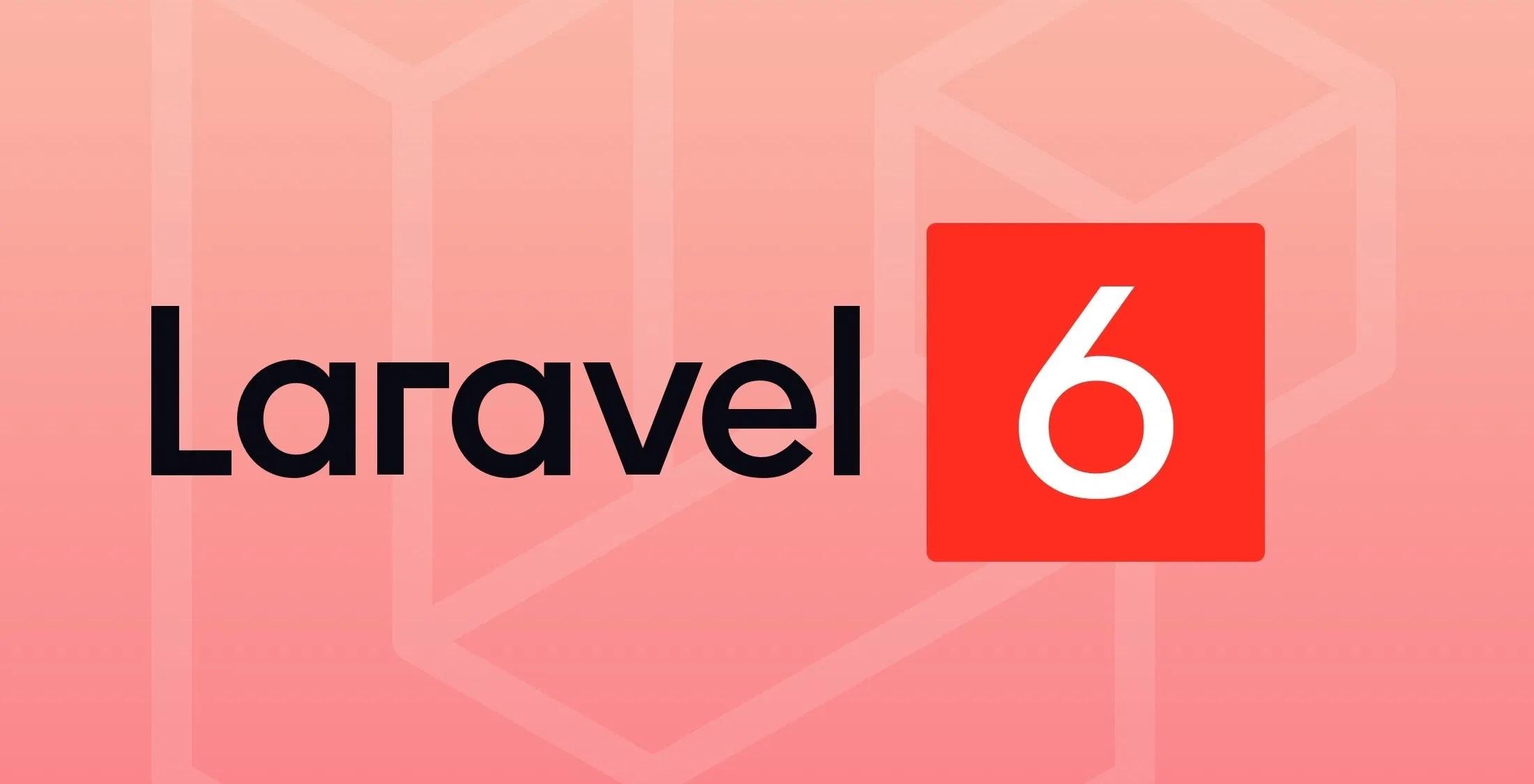 Laravel 6.13.0 版本发布