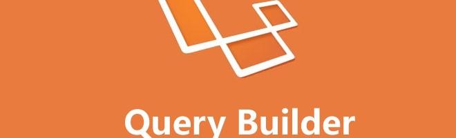 Laravel Query Builder