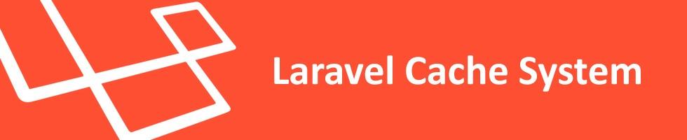 Laravel缓存系统配置
