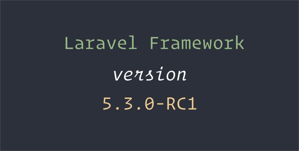 laravel-5.3-rc1