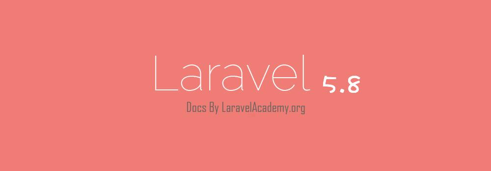 Laravel 5.8 中文文档